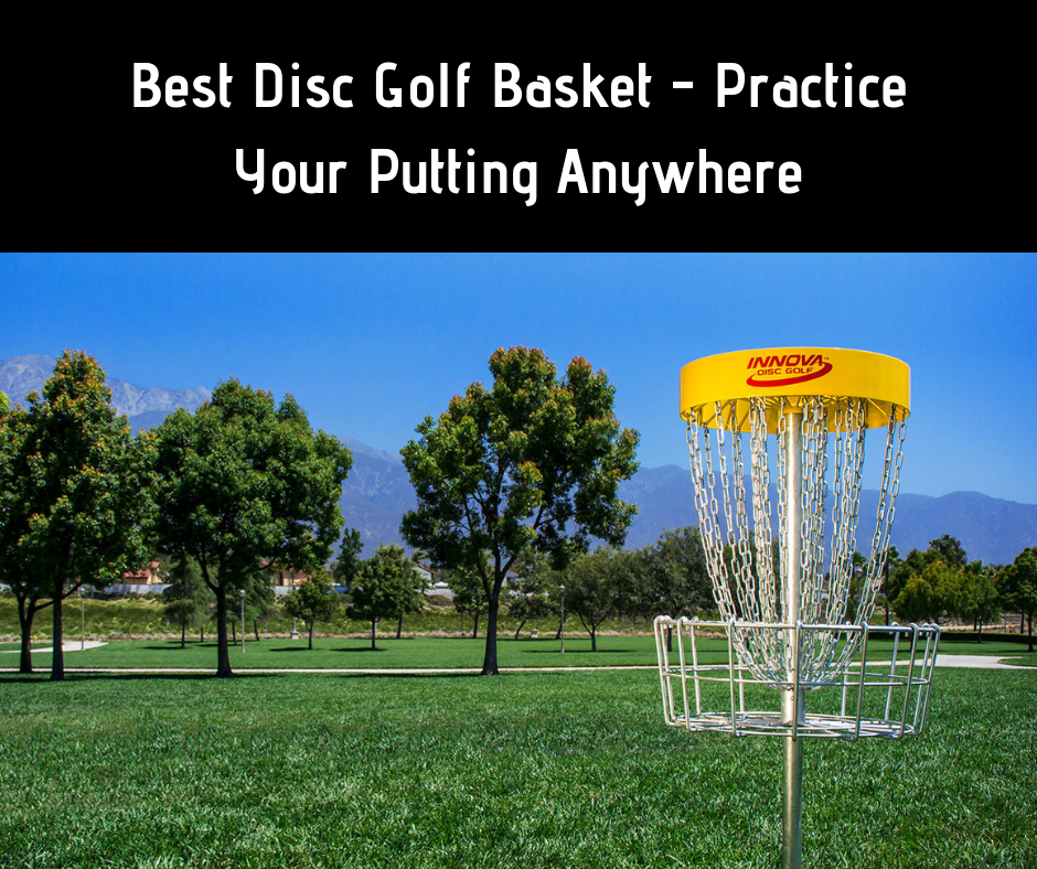 Best Disc Golf Basket