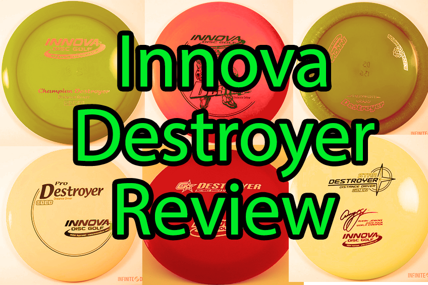Innova Destroyer Review